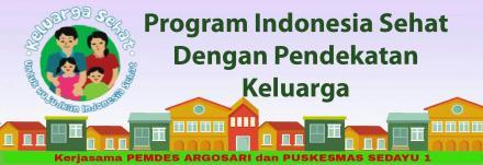 SOSIALISASI PROGRAM INDONESIA SEHAT DENGAN PENDEKATAN KELUARGA